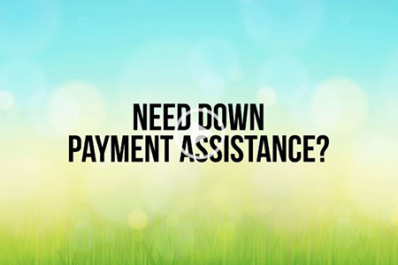 Need Down Payment Assistance?